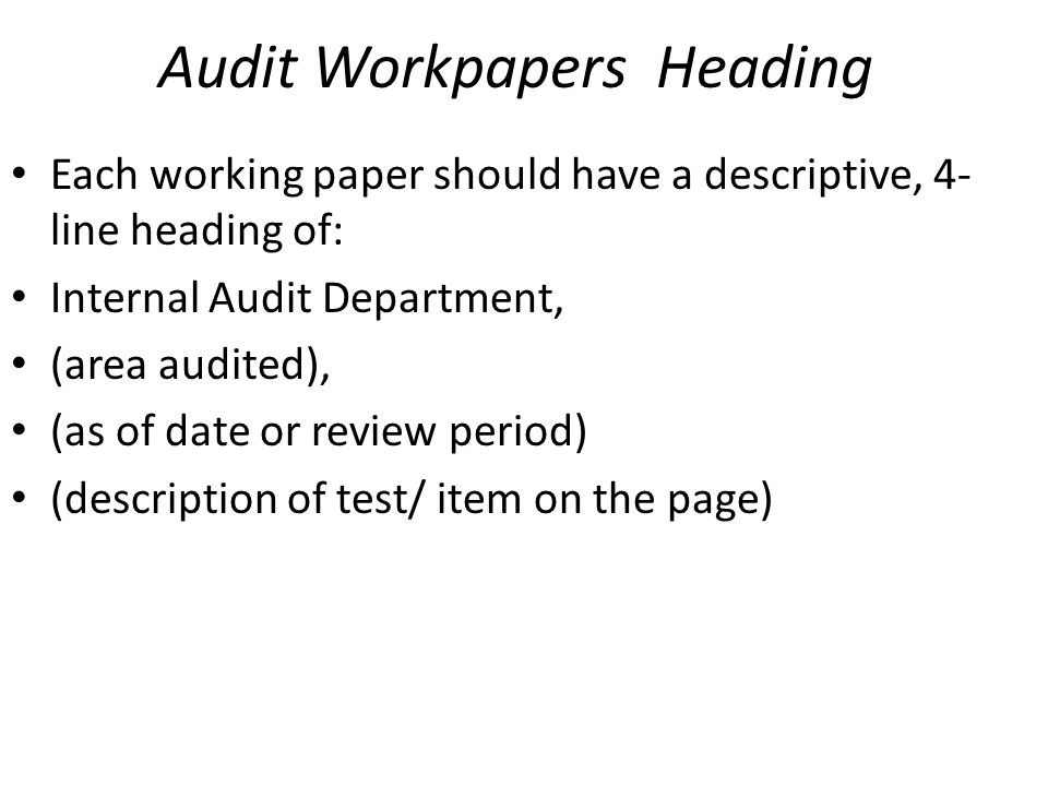Audit Workpapers Heading