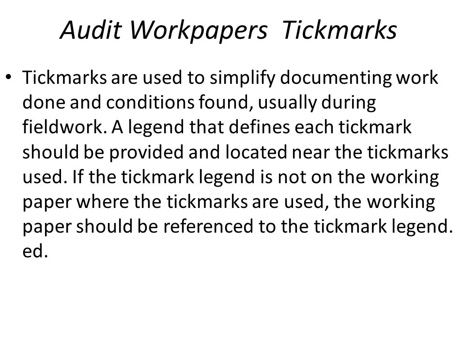 Audit Workpapers Tickmarks