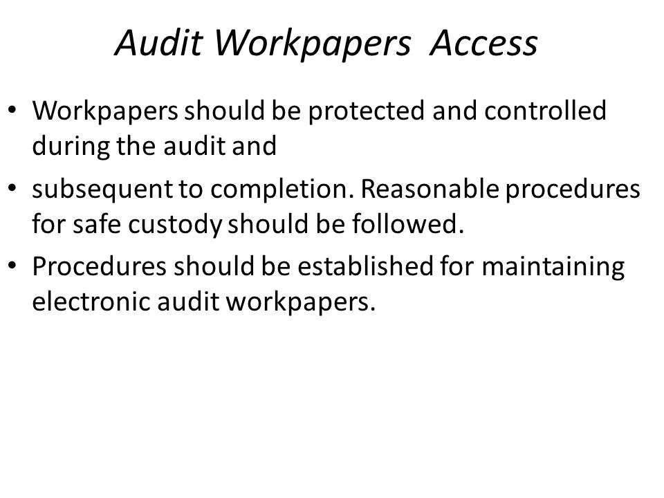 Audit Workpapers Access