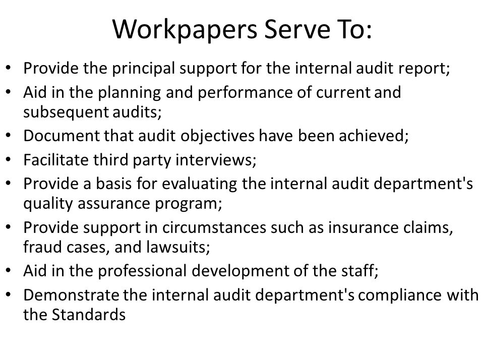 Internal Audit Documentation And Working Papers  Ppt Video Online