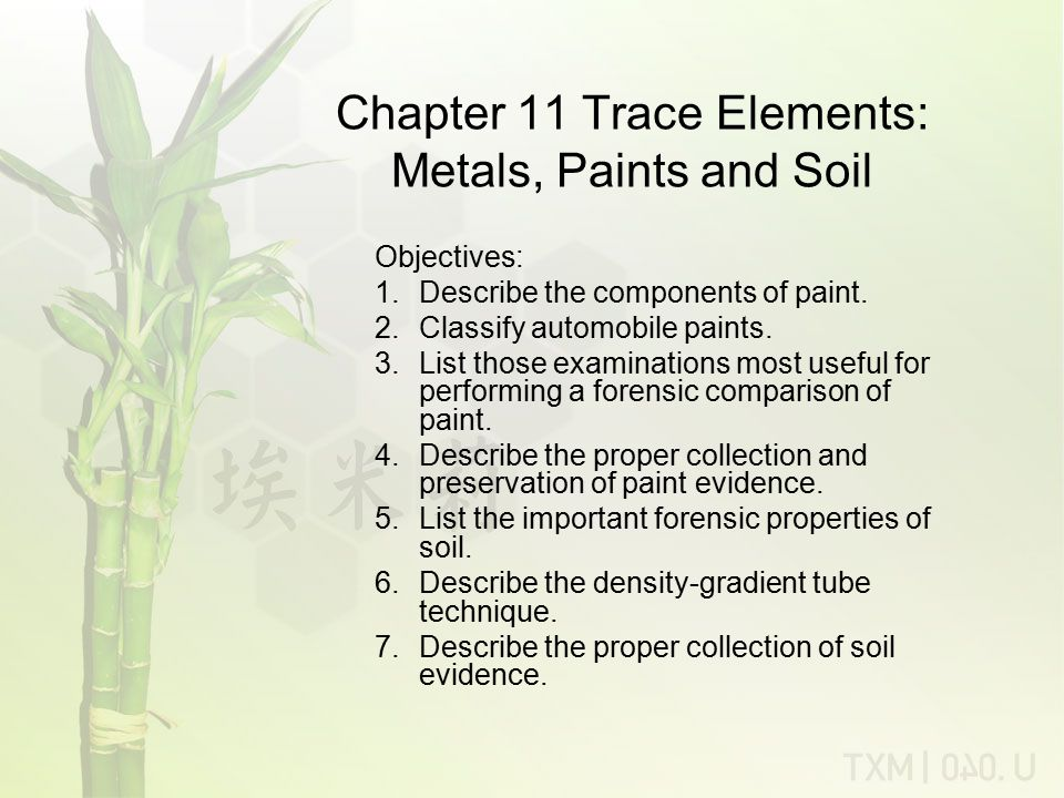 Chapter 11 Trace Elements: Metals, Paints and Soil