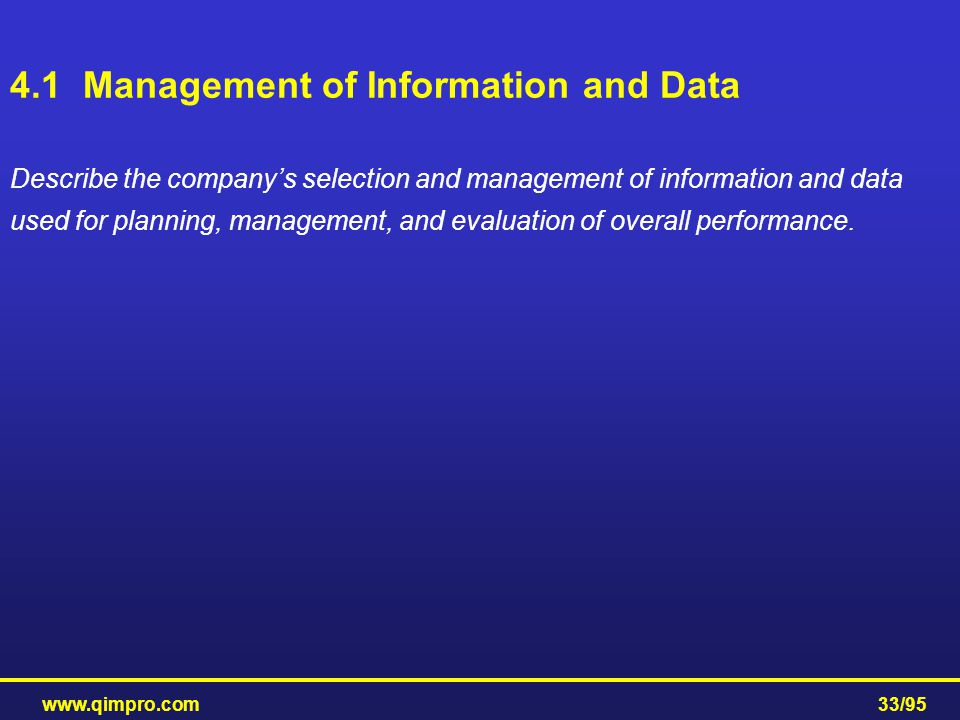 4.1 Management of Information and Data