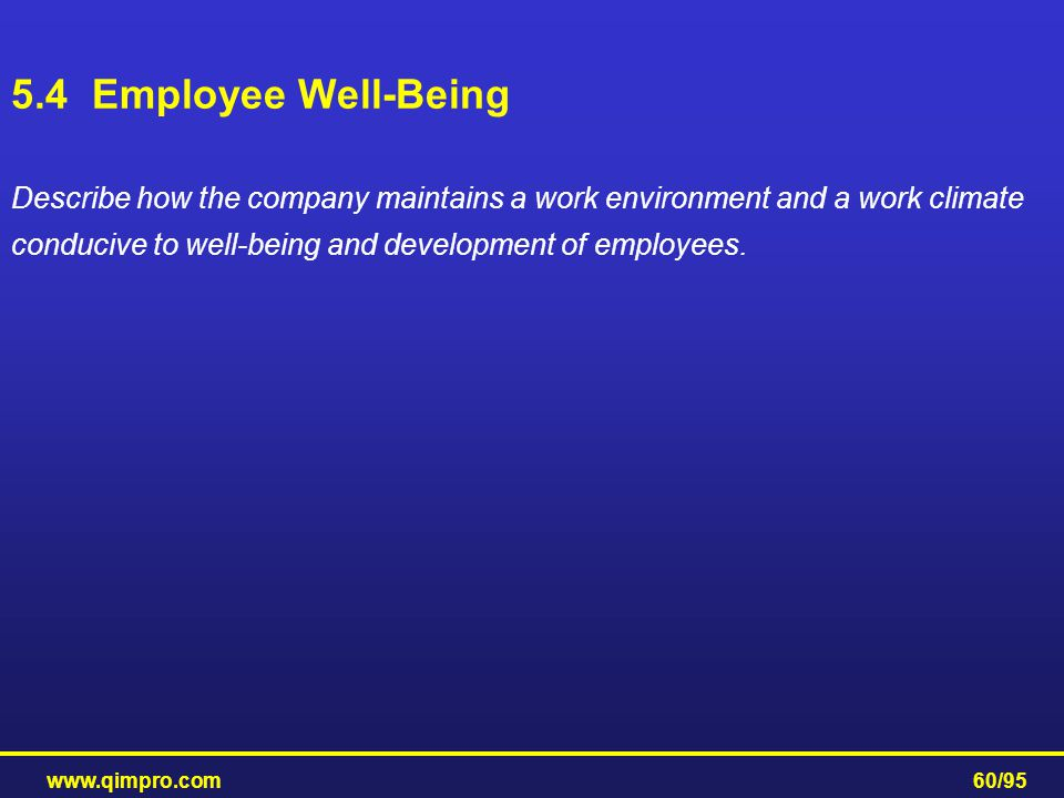 5.4 Employee Well-Being