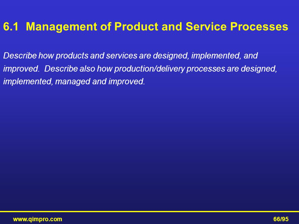 6.1 Management of Product and Service Processes