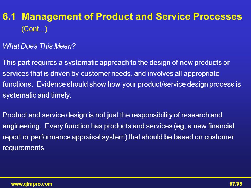 6.1 Management of Product and Service Processes (Cont...)