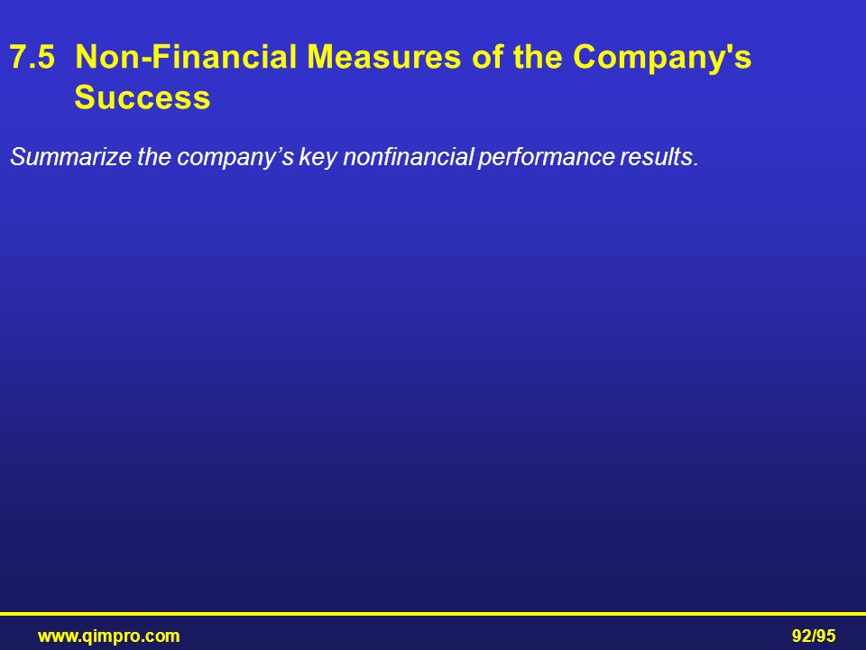 7.5 Non-Financial Measures of the Company s Success