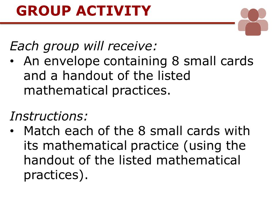 GROUP ACTIVITY Each group will receive: