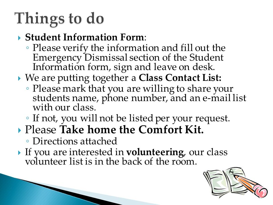Things to do Please Take home the Comfort Kit.