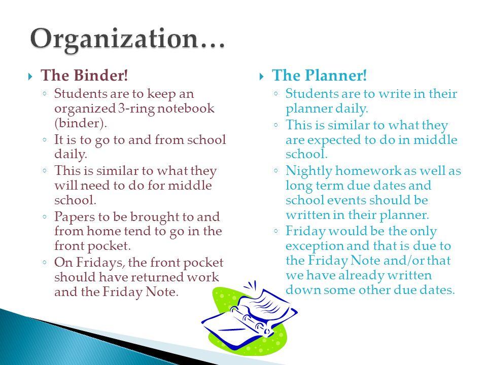 Organization… The Binder! The Planner!