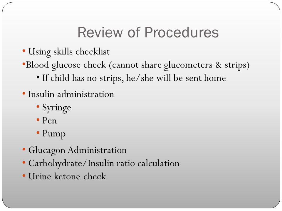 Review of Procedures Using skills checklist