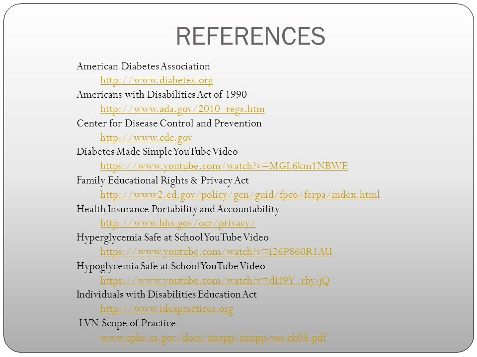 REFERENCES American Diabetes Association http://www.diabetes.org
