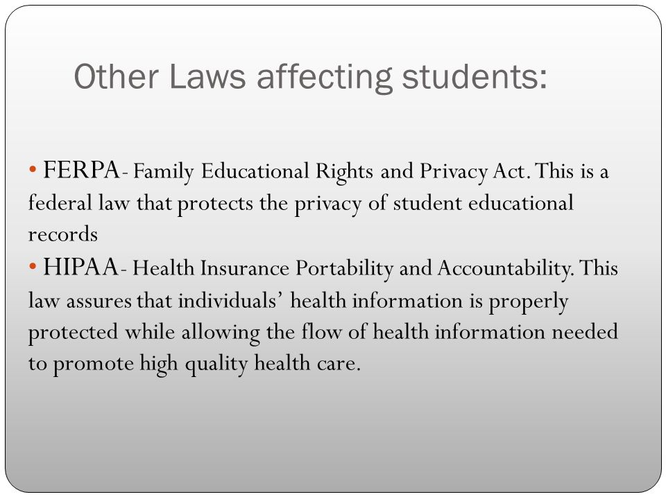 Other Laws affecting students: