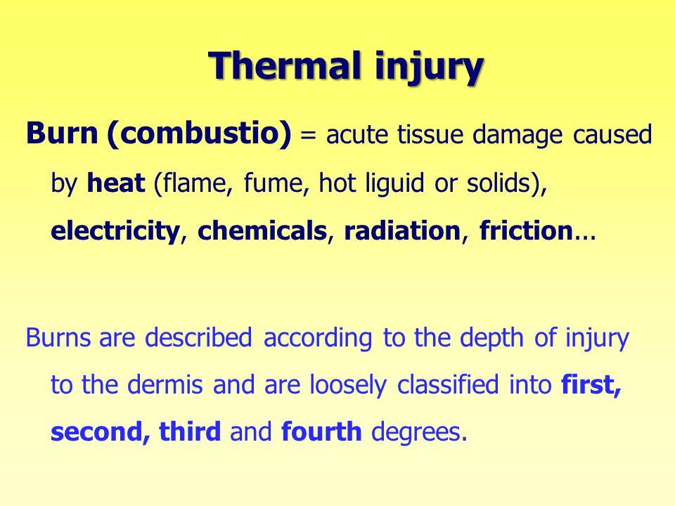 Thermal injury