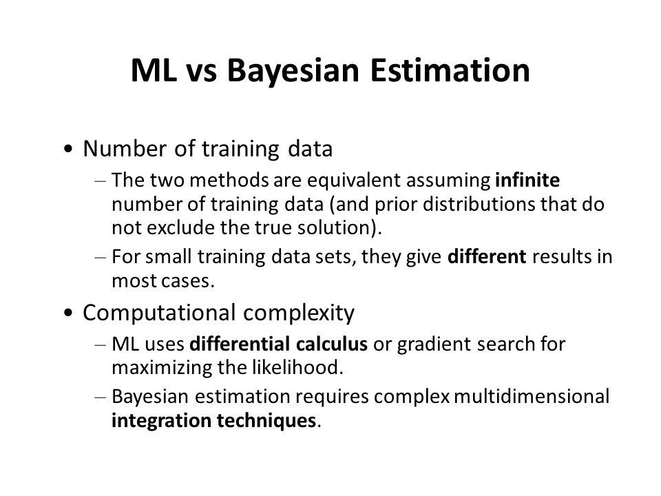 ML vs Bayesian Estimation