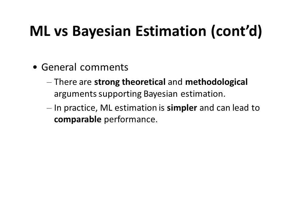 ML vs Bayesian Estimation (cont'd)