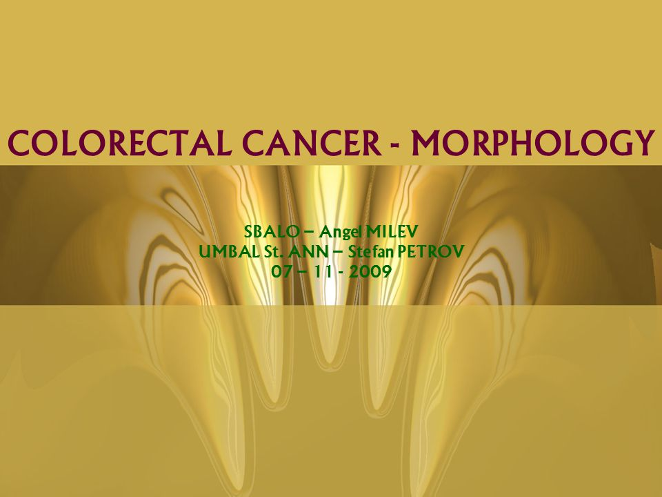 COLORECTAL CANCER - MORPHOLOGY