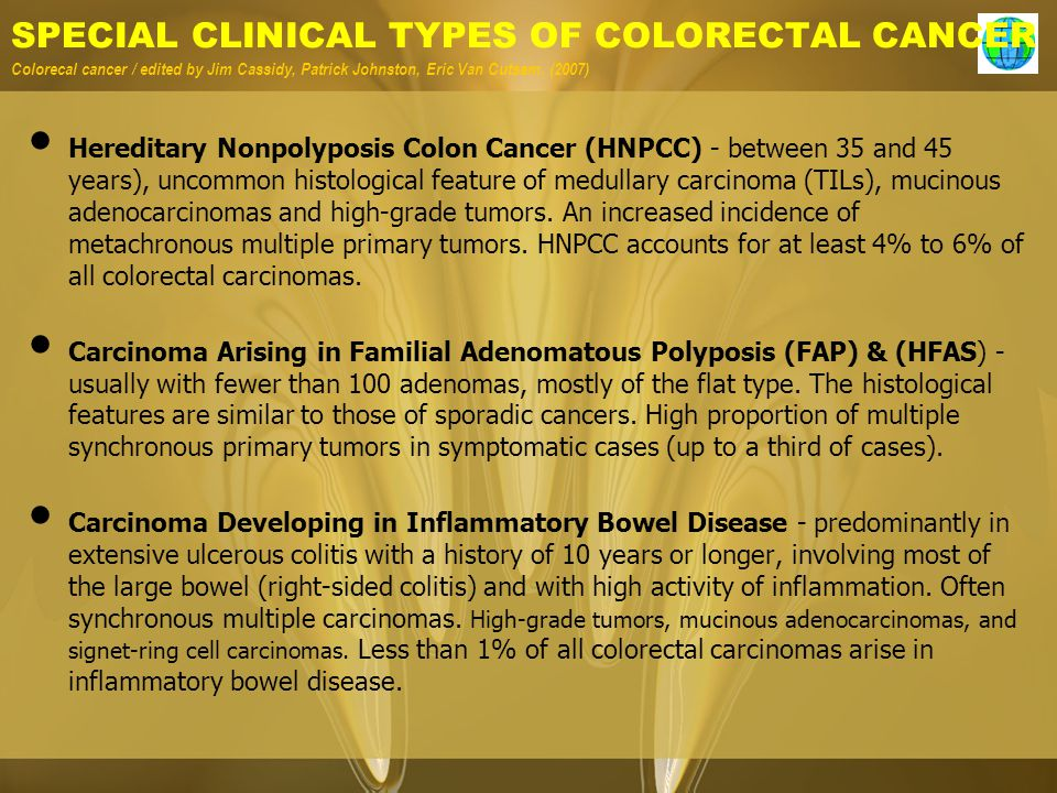 SPECIAL CLINICAL TYPES OF COLORECTAL CANCER Colorecal cancer / edited by Jim Cassidy, Patrick Johnston, Eric Van Cutsem. (2007)