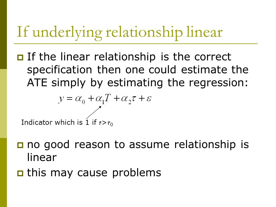 If underlying relationship linear