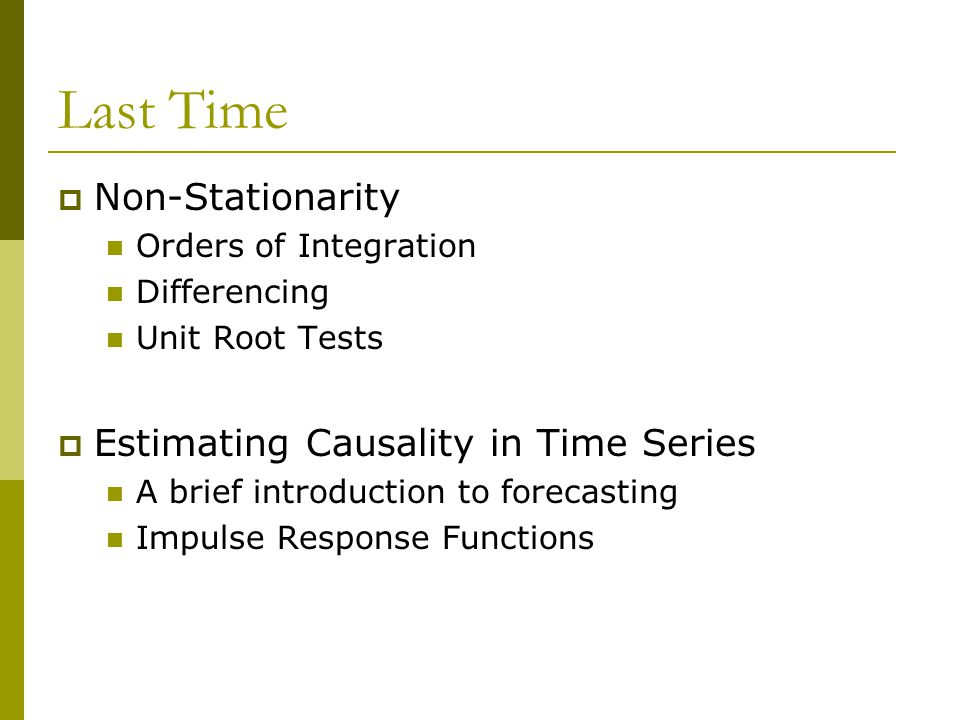 Last Time Non-Stationarity Estimating Causality in Time Series