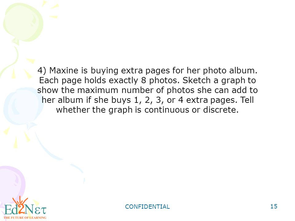 4) Maxine is buying extra pages for her photo album