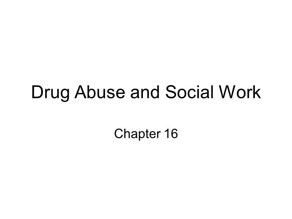 Drug Abuse and Social Work