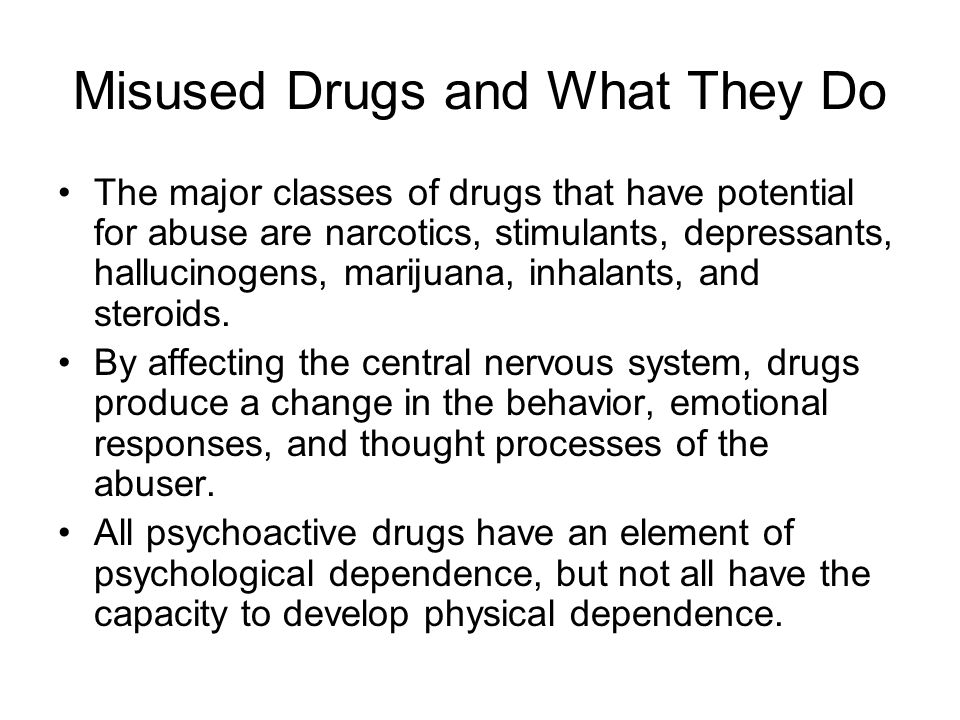 Misused Drugs and What They Do
