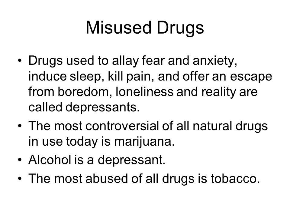 Misused Drugs