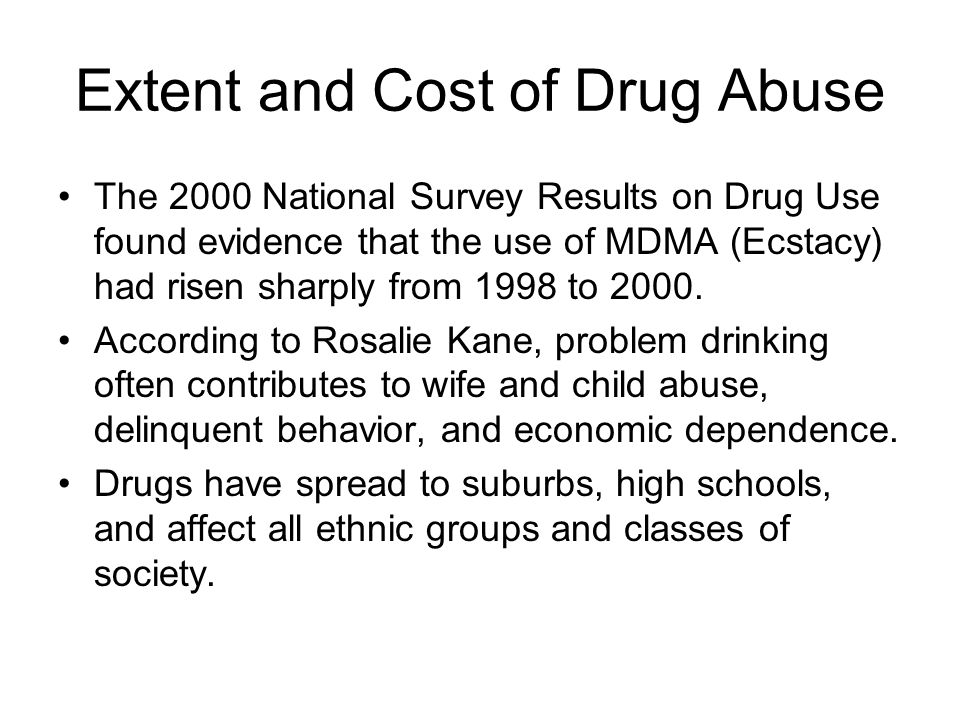 Extent and Cost of Drug Abuse