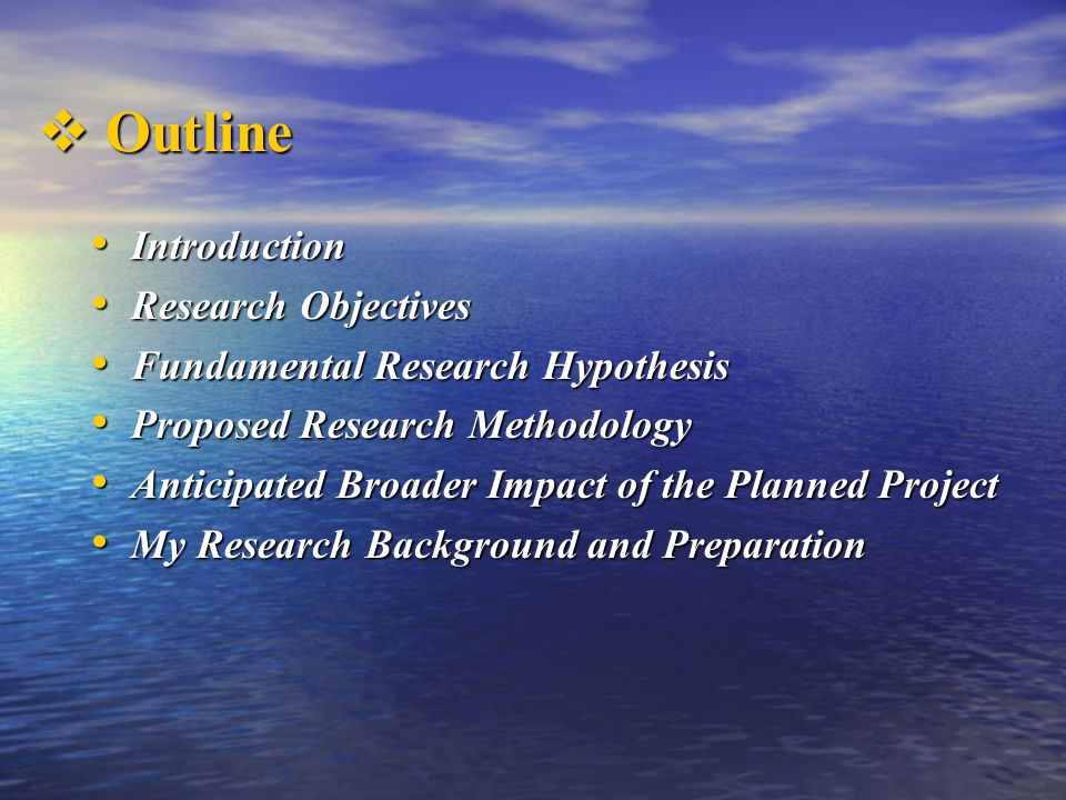 Outline Introduction Research Objectives