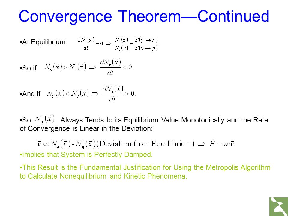 Convergence Theorem—Continued