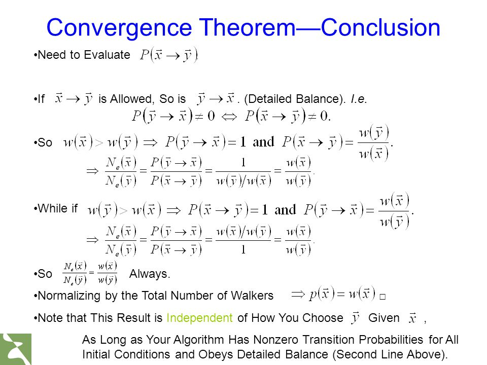 Convergence Theorem—Conclusion