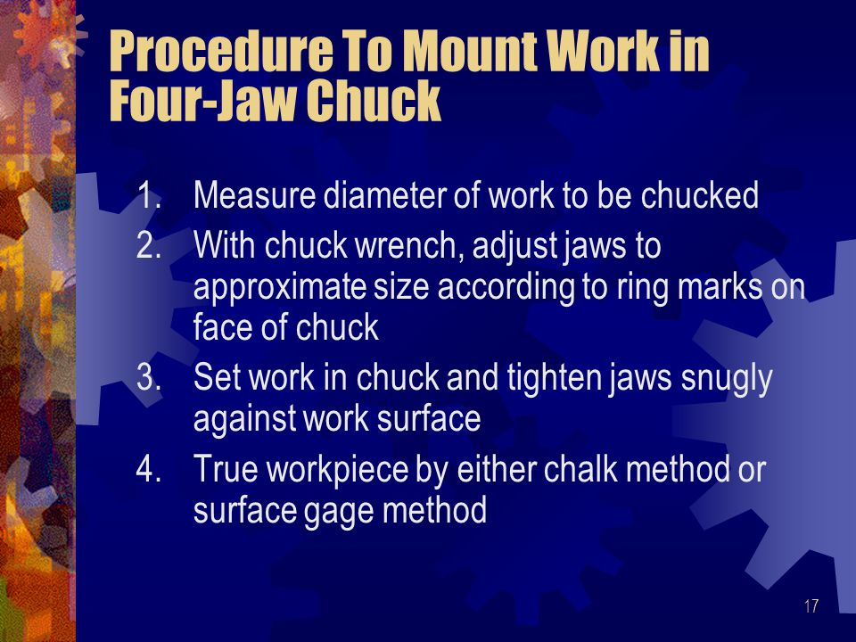 Procedure To Mount Work in Four-Jaw Chuck