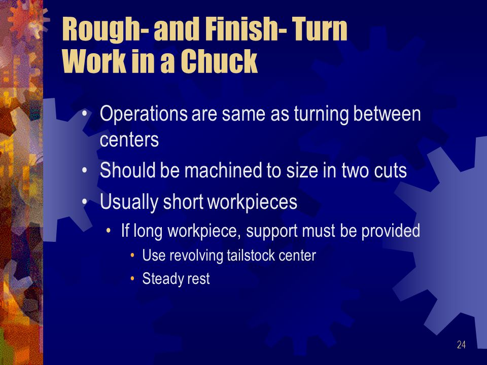 Rough- and Finish- Turn Work in a Chuck