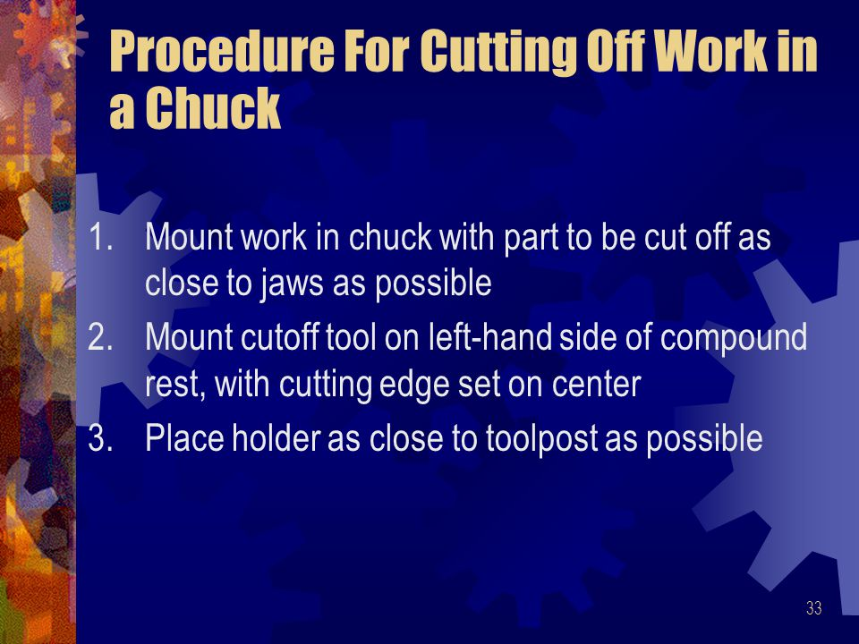 Procedure For Cutting Off Work in a Chuck