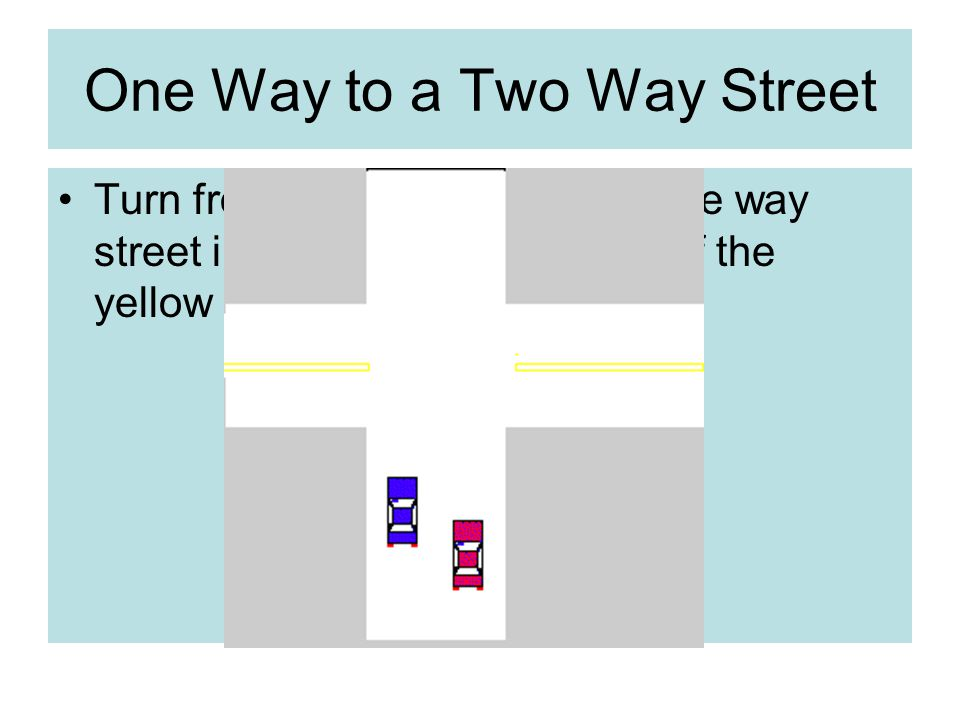 One Way to a Two Way Street