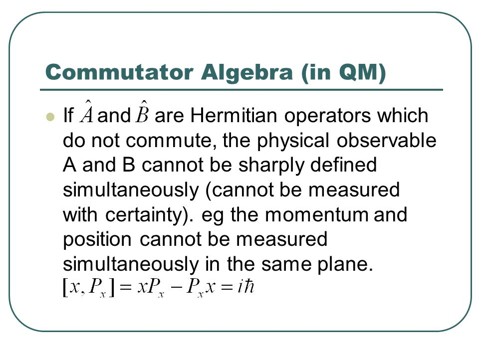 Commutator Algebra (in QM)