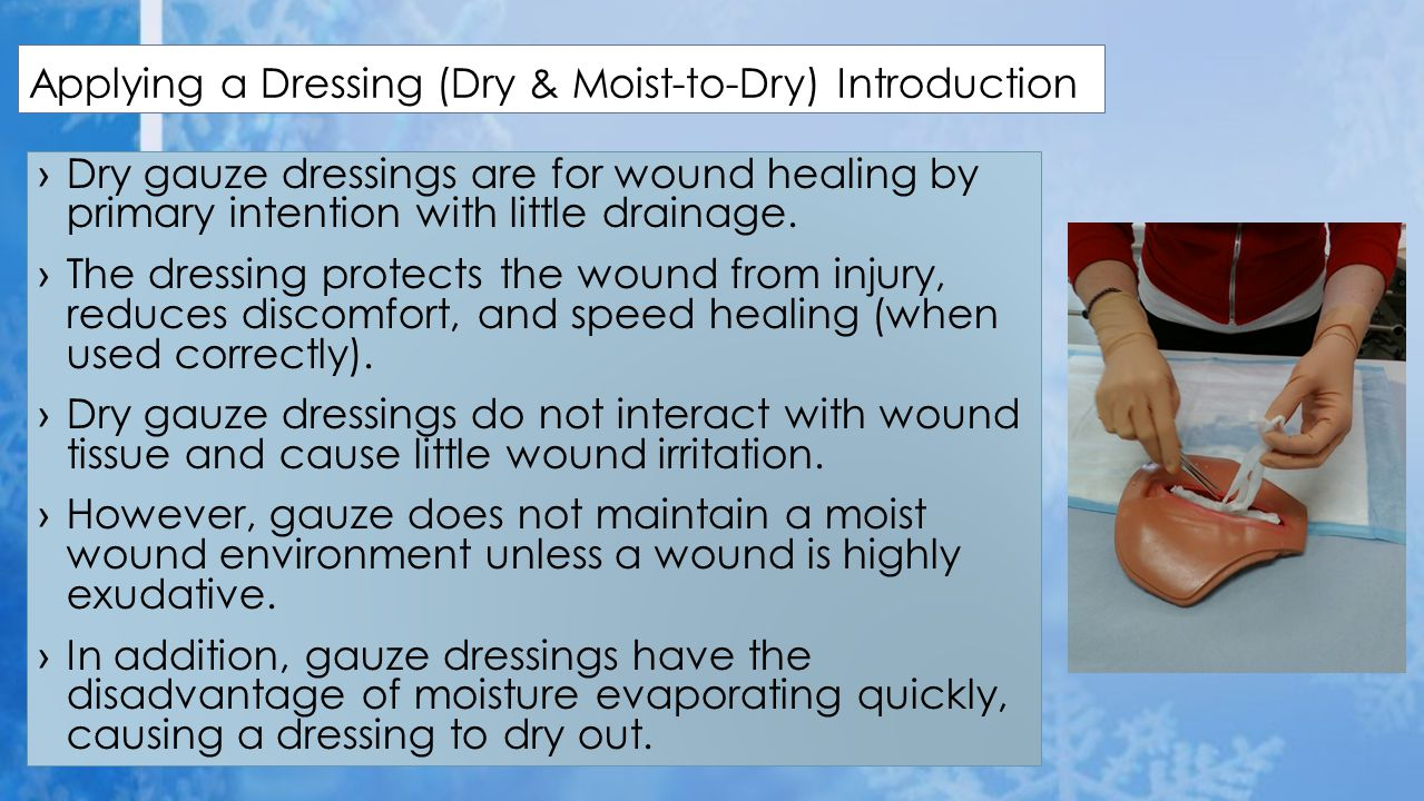 Applying a Dressing (Dry & Moist-to-Dry) Introduction
