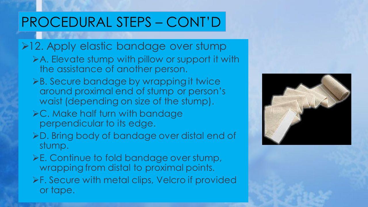 PROCEDURAL STEPS – CONT'D