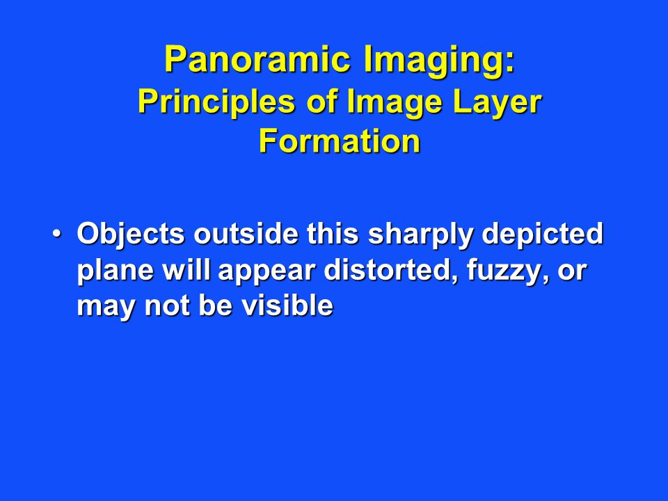 Panoramic Imaging: Principles of Image Layer Formation