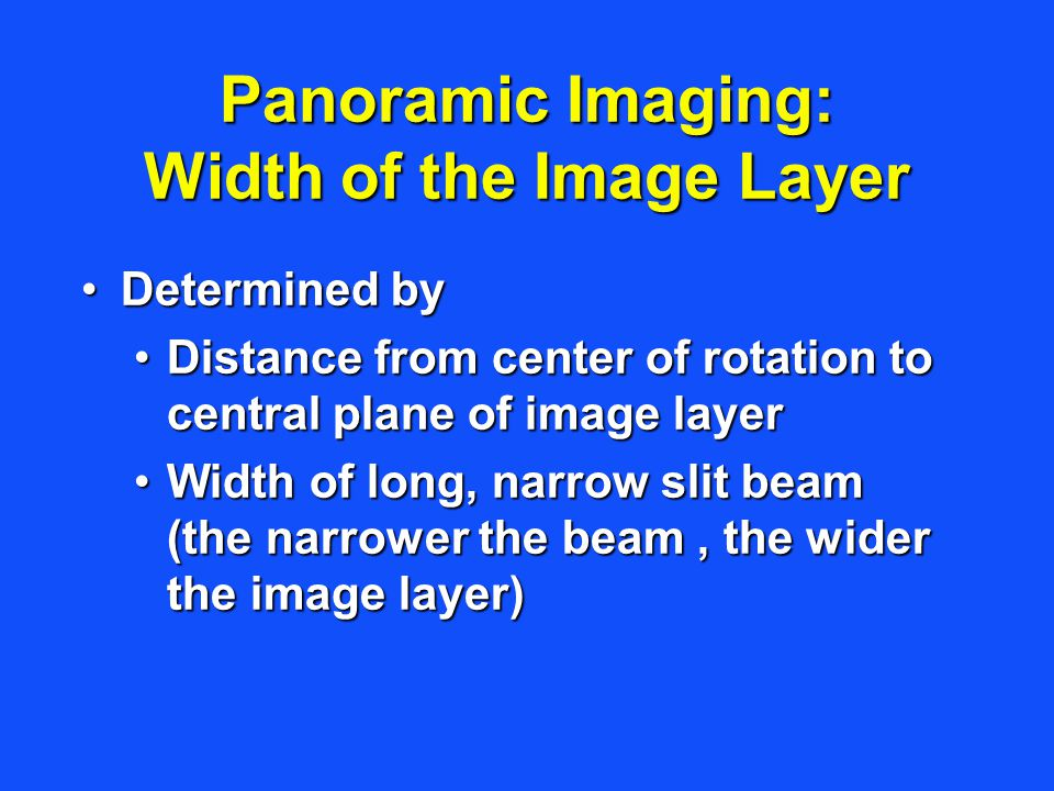Panoramic Imaging: Width of the Image Layer