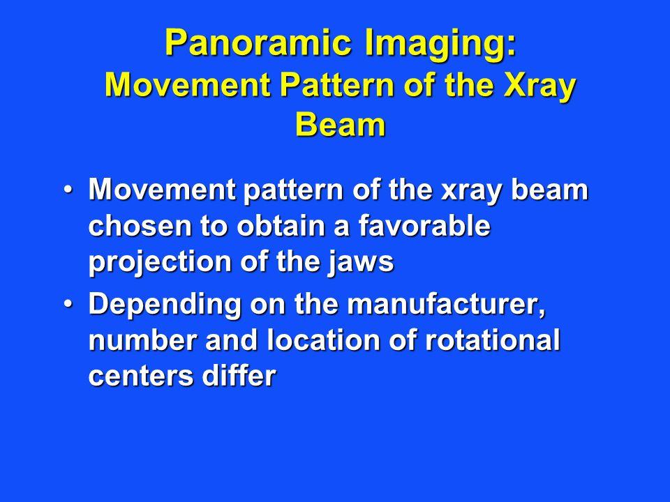 Panoramic Imaging: Movement Pattern of the Xray Beam
