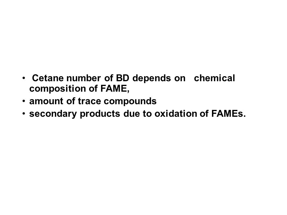 Cetane number of BD depends on chemical composition of FAME,