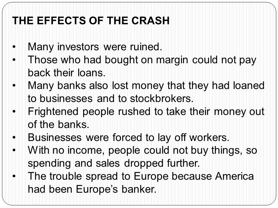 THE EFFECTS OF THE CRASH