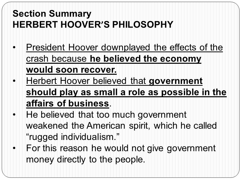 Section Summary HERBERT HOOVER'S PHILOSOPHY.