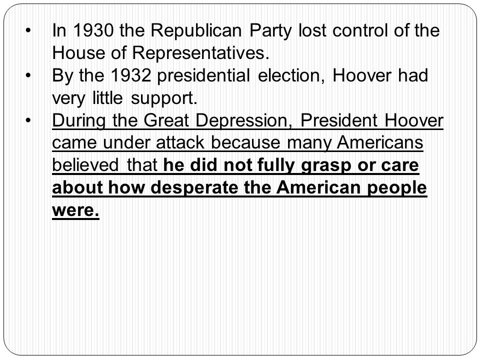 In 1930 the Republican Party lost control of the House of Representatives.