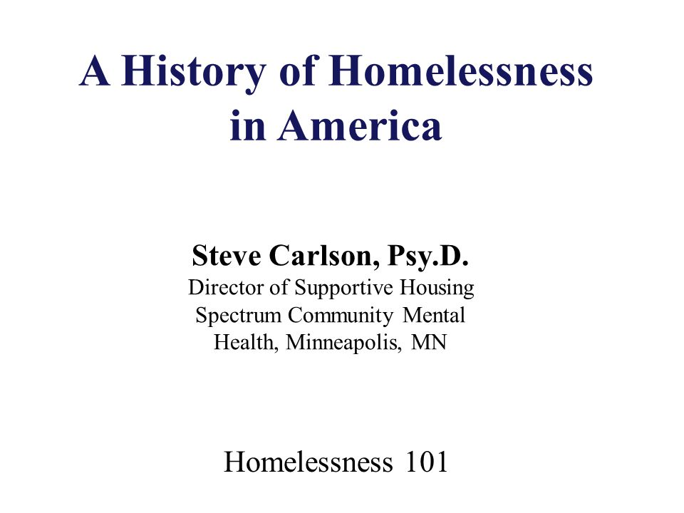 A History of Homelessness in America