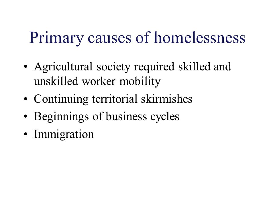 Primary causes of homelessness