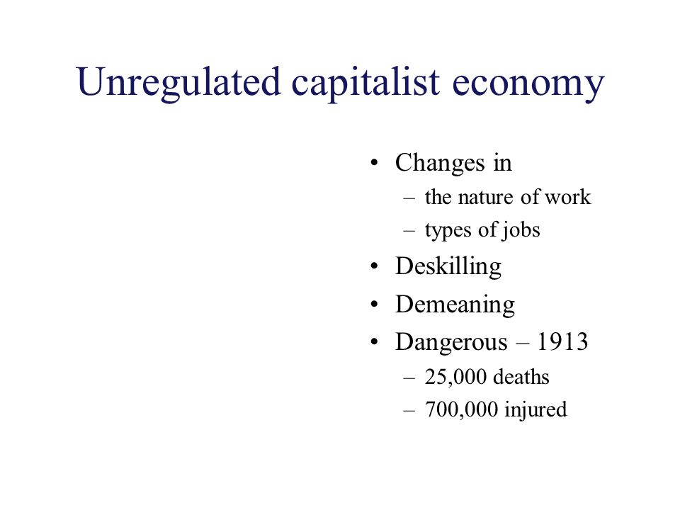 Unregulated capitalist economy