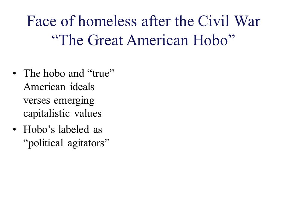 Face of homeless after the Civil War The Great American Hobo