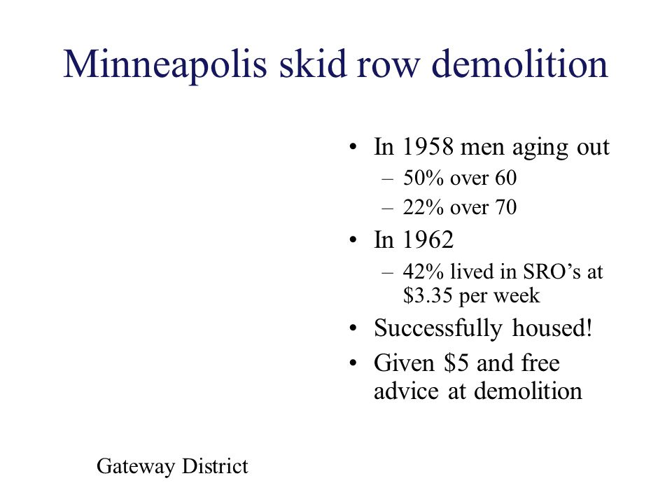 Minneapolis skid row demolition